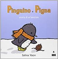 Pinguino e Pigna. Storia di un'amicizia
