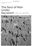 """The Soul Of Man Under Socialism"" By Oscar Wilde [2020 Illustrated Edition]: 7x10' book."