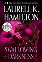 Swallowing Darkness: A Novel (Random House Large Print)