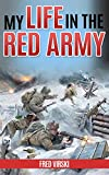 My Life in the Red Army (Annotated) (English Edition)
