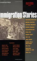 Immigration Stories (Law Stories)