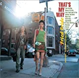 That's My Way by Fried Pride (2004-08-21)