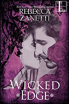 Wicked Edge (Realm Enforcers Book 2) by [Zanetti, Rebecca]