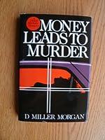 Money Leads to Murder