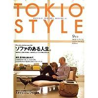 TOKIO STYLE (トキオ スタイル) 2006年 09月号 [雑誌]