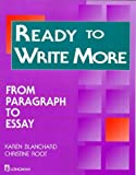 Ready to Write More: From Paragraph to Essay (Longman Writing Skills Texts)