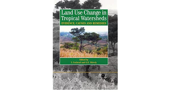 l and use change in tropical watersheds coxhead i shively g e