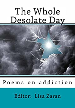 The Whole Desolate Day by [Editor: Zaran]