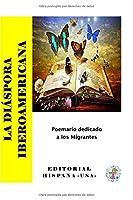 La Diáspora Iberoamericana