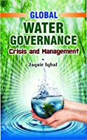 Global Water Governance:: Crisis and Management