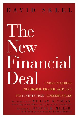 Download The New Financial Deal: Understanding the Dodd-Frank Act and Its (Unintended) Consequences 0470942754
