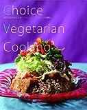 Choice Vegetarian Cooking ericoのようこそベジタリアン・クッキン...