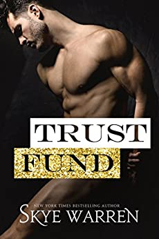 Trust Fund: A Survival of the Richest Prologue by [Warren, Skye]