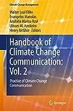Handbook of Climate Change Communication: Vol. 2: Practice of Climate Change Communication (Climate Change Management) (English Edition) 画像