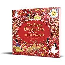 The Nutcracker (Story Orchestra): Press the Note to Hear Tchaikovsky's Music