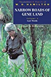 Narrow Roads of Gene Land: The Collected Papers of W.D. Hamilton: Last Words (Narrow Roads of Geneland: The Collected Papers of W.D. Hamil)