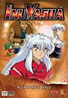 Inu Yasha 48: A Father's Love [DVD] [Import]