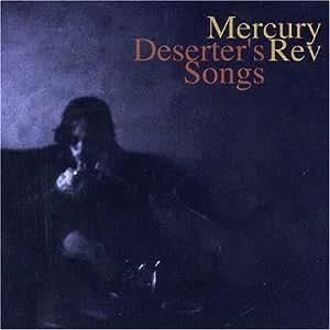 Deserters Songs (Bonus Dvd)