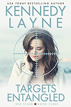 Targets Entangled (Red Starr, Book Three) by [Layne, Kennedy]