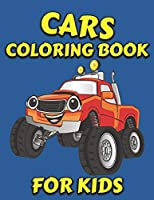 Cars Coloring Book for Kids: 40 Fantastic Coloring Pages, Cars, Trucks, Мuscle cars, Supercars and more popular Cars for Kids