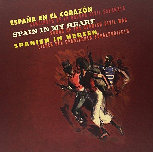SPANIEN IM HERZEN-LIEDER DES SPAN.BURGERKRIEGES