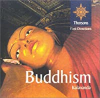 Buddhism: Thorsons First Directions
