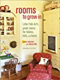 Rooms to Grow In: Little Folk Art's great rooms for babies, kids, and teens 画像