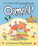 Oomph!: A Preston Pig Story