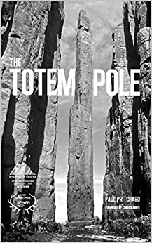 The Totem Pole by [Pritchard, Paul]