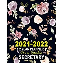 2021-2022: 2 Year Planner for a Reliable SECRETARY: 24 Months Planner Calendar | Monthly Planner Schedule Organizer | Great Gift Idea for a Responsible SECRETARY