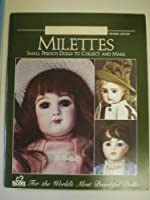 Milettes: Small French Dolls to Collect & Make