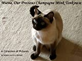 Miana, Our Precious Champagne Mink Tonkinese (English Edition) 画像