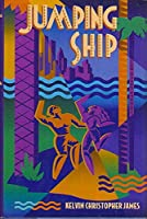 Jumping Ship and Other Stories