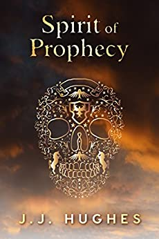 Spirit of Prophecy (The Psychic Detectives Book 1) by [Hughes, J.J.]