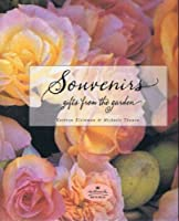 Souvenirs: Gifts from the Garden