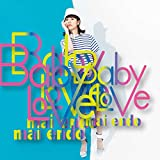 Baby Love  (Type-A) (CD+DVD)