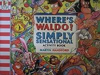 Where's Waldo? The Simply Sensational Activity Book