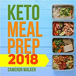 KETO MEAL PREP: Keto for Beginners: KETO MEAL PLAN - Your 30 days Keto-adaptation recipe cookbook, KETOGENIC VEGETARIAN COOKBOOK – Your 30-Day Meal Plan, tips, and tricks by [Walker, Cameron]