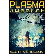 Umbruch (Plasma 1) (German Edition)