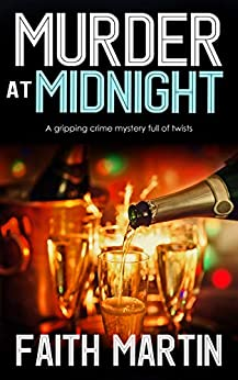 MURDER AT MIDNIGHT a gripping crime mystery full of twists (DI Hillary Greene Book 15) by [MARTIN, FAITH]