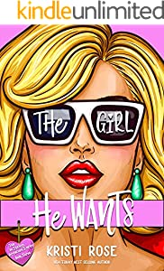The Girl He Wants: A Single Dad/Opposites Attract Romantic Comedy (A No Strings Attached Book Book 3) (English Edition)