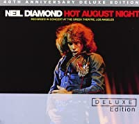 Hot August Night (40th Anniversary Deluxe Edition) by Neil Diamond (2012-07-31)