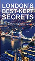 London's Best-Kept Secrets (Londons Secrets)