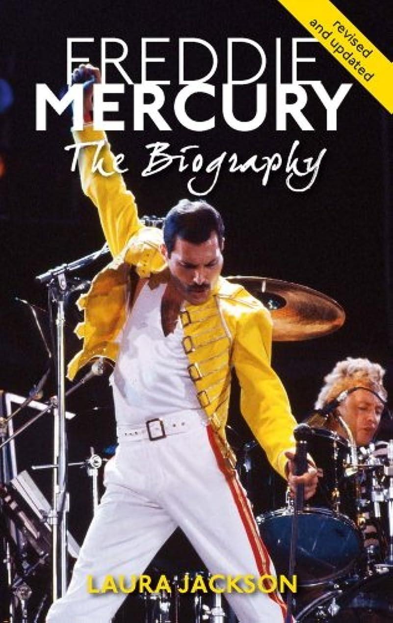 知事市民権俳優Freddie Mercury: The biography (English Edition)