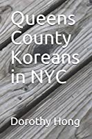 Queens County Koreans in NYC