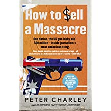 How to Sell a Massacre