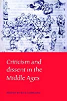 Criticism & Dissent in Middle Ages