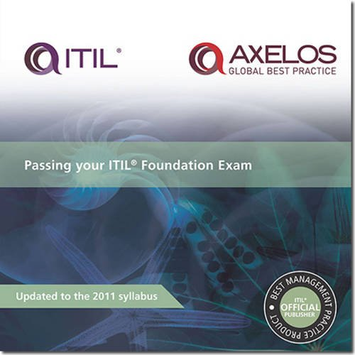 Download Passing Your ITIL Foundation Exam (Best Management Practice) 0113313551