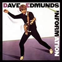Information by Dave Edmunds (1991-05-21)