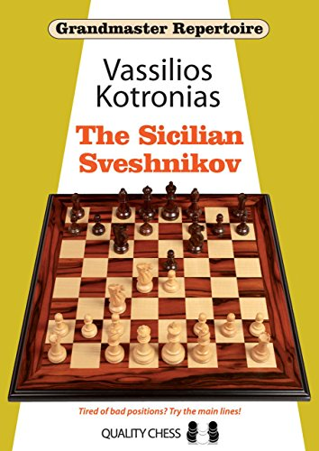 The Sicilian Sveshnikov (Grandmaster Repertoire)